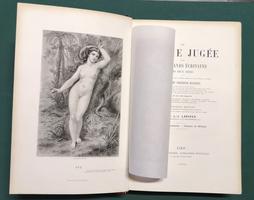 <strong>La femme Jugée par les grands écrivains des deux sexes,</strong> ou le femme devant Dieu, devant la Nature, devant la loi et devant la societé. Nouvelle édition.
