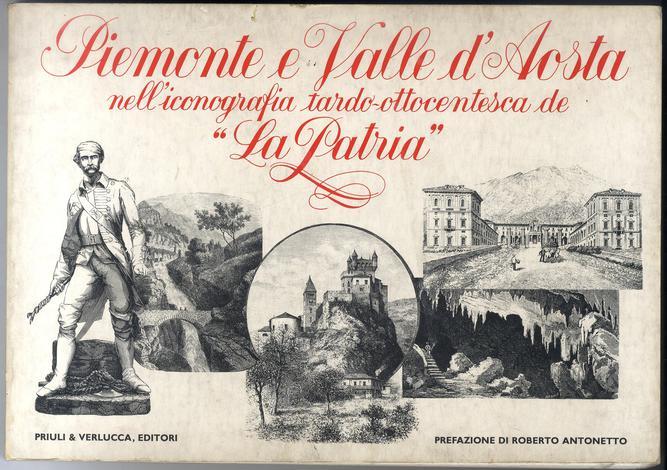 PIEMONTE E, VALLE D'AOSTA. nell'iconografia tardo-ottocentesca de ''La Patria''.