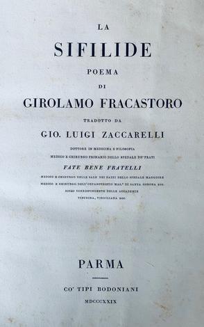 <strong>La Sifilide, poema.</strong> Tradotto da Gio. Luigi Zaccarelli