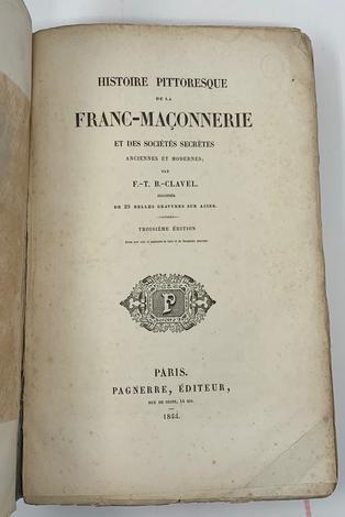 <strong>Histoire pittoresque de la Franc-Maçonnerie</strong>