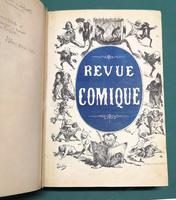 <strong>La Revue Comique à l'usage des gens sérieux. Histoire morale, philosophique, politique, critique, littéraire...de la semaine.</strong>