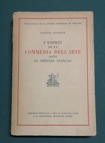 <strong>L'esprit de la Commedia dell'arte dans le théatre français.</strong>