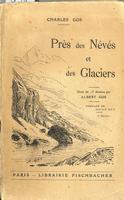 Près des névés et des glaciers: impressions alpestres.