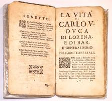 <strong>Vita di Carlo quinto duca di Lorena</strong>, e di Bar &c. Generalissimo dell'Armi imperiali &c