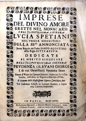 Imprese del divino amore erette nel monacarsi dell'illustrissima Signora Lucia Spetani