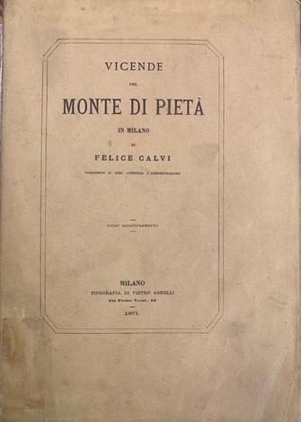 <strong>Vicende del Monte di Pietà in Milano.</strong>