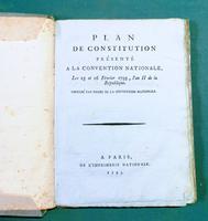 <strong>Plan de Constitution présenté à la Convention nationale les 15 et 16 février 1793, l'an 2e de la République.</strong> Imprimé par ordre de la Convention nationale.