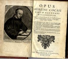 [Copia di ]<strong>Opus Merlini Cocaii poetae mantuani Macaronicorum.</strong>