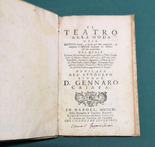 <strong>Il teatro alla moda</strong>o sia Metodo sicuro, e facile per ben comporre, ed eseguire l'Opere italiane in musica all'uso moderno...