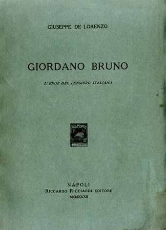 Giordano Bruno. L'eroe del pensiero italiano