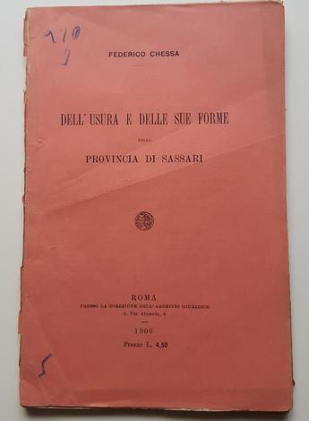 <strong>Dell' usura e delle sue forme nella provincia di Sassari.</strong>