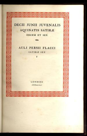 <strong>Decii Junii Juvenalis Aquinatis Satirae Decem et sex Auli Persii Flacci satirae sex.</strong>