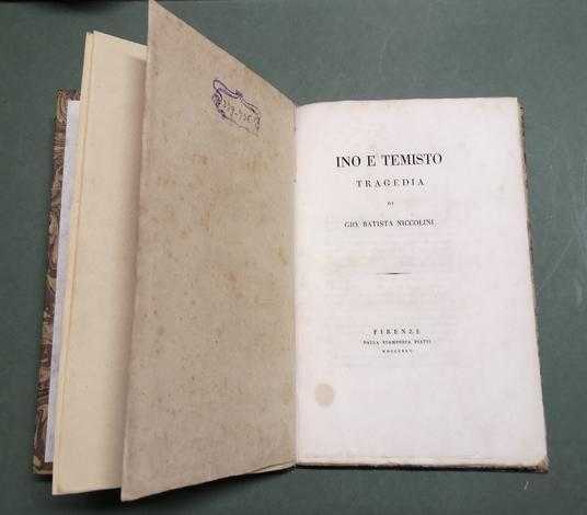 <strong>Ino e Temisto.</strong> Tragedia. (Segue, dello stesso autore:) <strong>Medea</strong>. Dramma tragico.