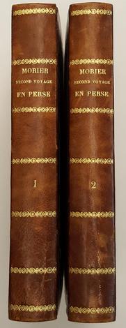 Second Voyage en Perse, en Arménie et dans l'Asie Mineure, fait de 1810 à 1816,