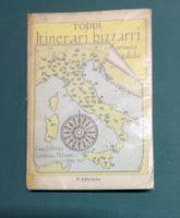 <strong>Itinerari bizzarri-curiosità italiche.</strong>