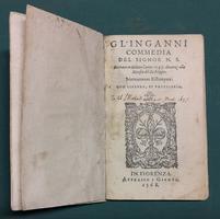 <strong>Gl'inganni, commedia del signor N.S. recitata in Milano l'anno 1547.</strong>