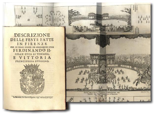 <strong>Descrizione delle feste fatte in Firenze per le reali nozze</strong> de Serenissimi Sposi <strong>Ferdinando II</strong>, Gran Duca di Toscana, e <strong>Vittoria Principessa d'Urbino</strong>.