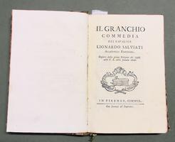 <strong>Il Granchio.</strong> Commedia.- (Segue, del medesimo:) <strong>La Spina</strong>. Commedia. - (Legate con:) <strong>BUONARROTI</strong>, Mich. <strong>La Tancia. Commedia rusticale</strong>. (In: Teatro Comico Fiorentino, tomo VI).