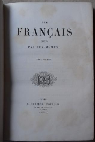 <strong>Les Francais Peints Par Eux-Memes - Les Francais Peints Par Eux-Memes, Encyclopedie Morale Du Dix-Neuvieme Siecle - Province.</strong>