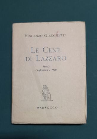 <strong>Le cene di Lazzaro. Poesie, confessioni e note.</strong>