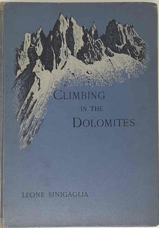 Climbing Reminiscences of the Dolomites.