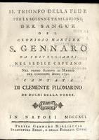 <strong>Il trionfo della fede per la solenne traslazione del sangue del glorioso martire S. Gennaro...</strong>