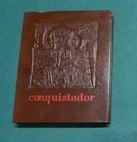 <strong>Conquistador.</strong> Libro sesto. Versione di Roberto Sanesi. Incisioni e litografie di Giancarlo Pozzi.