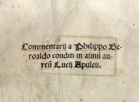 Commentariia Philippo Beroaldo conditi in Asinum Aureum.