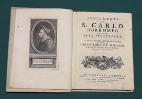<strong>Sentimenti di S. Carlo Borromeo intorno agli Spettacoli.</strong>