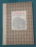 <strong>Ambra. Poemetto di Lorenzo de' Medici il Magnifico. (Con xilografie di Antony De Witt).</strong>