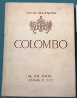 <strong>CRISTOFORO COLOMBO.Documenti e prove della sua appartenenza a Genova.</strong>