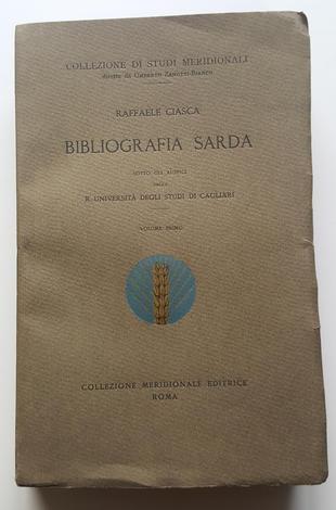 <strong>Bibliografia sarda sotto gli auspici della R. Università degli Studi di Cagliari. Vol. I.</strong>