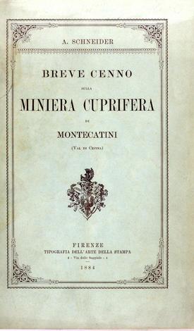Breve cenno sulla miniera cuprifera di Montecatini (Val di Cecina)