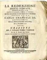 La redenzione degli schiavi sudditi di Sua Maestà il Re di Sardegna fatta in Algeri, Tunisi, e Tripoli dai padri Trinitari Scalzi detti di S. Michele...e rappresentata nella processione solenne del 25 novembre 1770