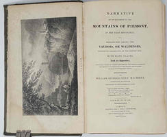 <strong>Narrative of an excursion of the mountains of Piemont in the year 1823, and researches among the Vaudois, or Waldenses...</strong>