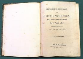 <strong>Repertorio generale di Giurisprudenza dei Tribunali Romani per l'anno 1817.</strong>