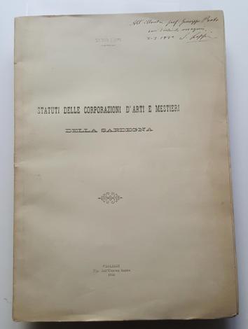 <strong>Statuti delle corporazioni d' Arti e Mestieri della Sardegna.</strong>