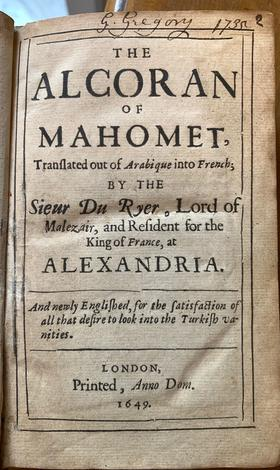 <strong>Qur'an, English The Alcoran of Mahomet, translated out of Arabique into French, by the Sieur Du Ryer</strong> . <strong>. . and newly Englished, 1649.</strong>