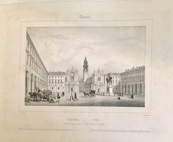 <strong>Veduta della Piazza S. Carlo</strong>/Vue de la Place S. Carlo.