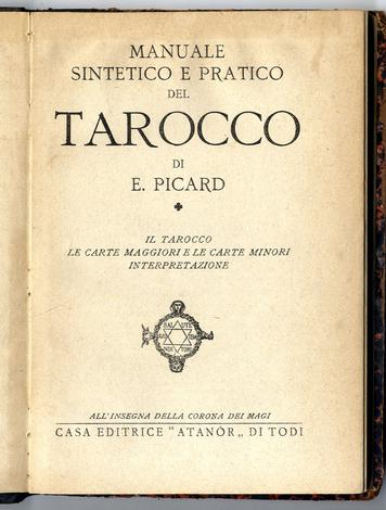 Manuale sintetico e pratico del Tarocco.