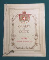 <strong>Orario di Corte ordinato da S.M. il Re nella circostanza del Matrimonio delle LLAA.RR. il Principe di Piemonte e la Principessa Maria del Belgio, 5-10 gennaio 1930.</strong>