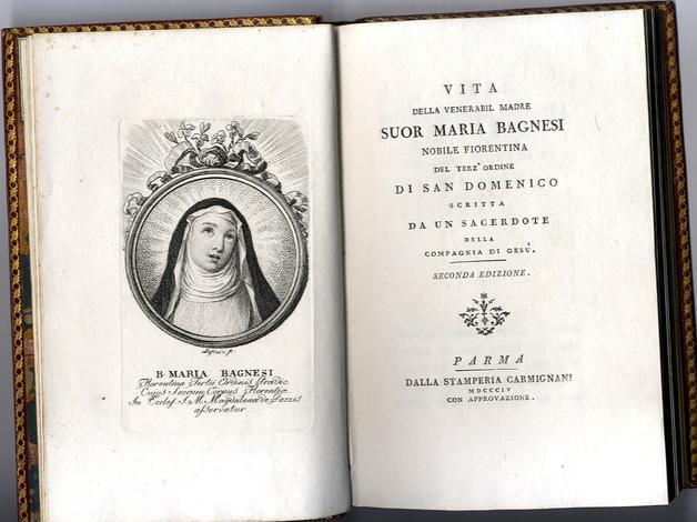 <strong>Vita della Venerabile Madre Suor Maria Bagnesi</strong> nobile fiorentina del terz' ordine di San Domenico