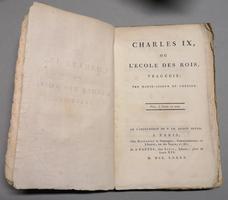 <strong>Charles IX, ou l'Ecole des Rois, tragédie.</strong>