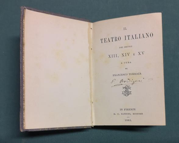<strong>Il Teatro Italiano dei secoli XIII, XIV e XV.</strong>