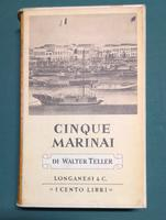 <strong>I cinque marinai,</strong>N. 14 della collana ''I CENTO LIBRI DI LONGANESI''