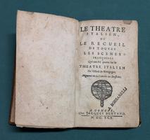 <strong>Le Théâtre Italien, ou Le Recueil de toutes les scènes françoises qui ont été jouées sur le Théâtre Italien de l'Hôtel de Bourgogne.</strong>