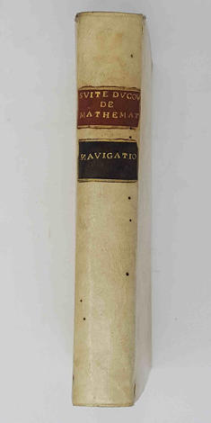 Suite du Cours de Mathématiques, à l'usage des gardes du Pavillon et de la Marine, contenant le traité de Navigation.