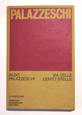 <strong>Via delle cento stelle. 1971 - 1972</strong>