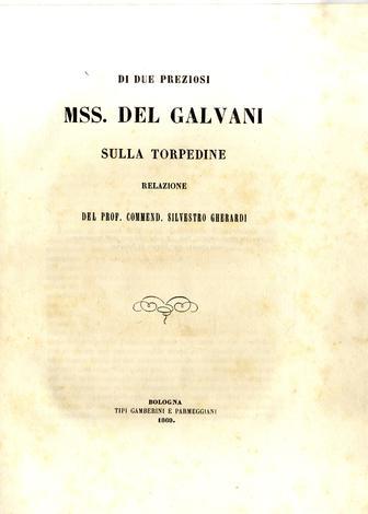 Di due preziosi manoscritti del Galvani sulla torpedine