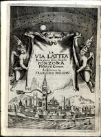<strong>La Via Lattea delle glorie della famiglia Ponzona patritia di Cremona.</strong>